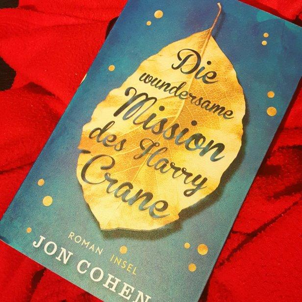 """""""Die wundersame Mission des Harry Crane"""" von Jon Cohen"""